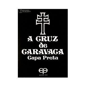 A Cruz de Caravaca (capa preta)