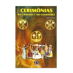 Cerimônias da Umbanda e do Candomblé