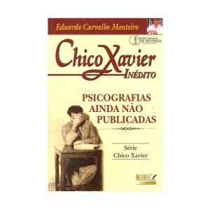 Chico Xavier – Psicografias não publicadas