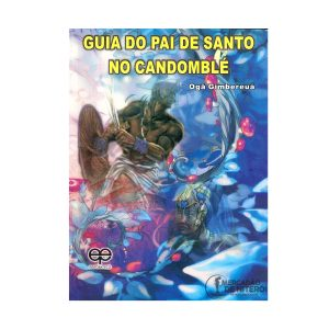 Guia-do-pai-de-santo-no-candomblé