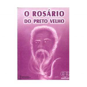 O Rosário do Preto Velho